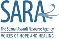 SARA the Sexual Assault Resource Agency Voices of Hope and Healing